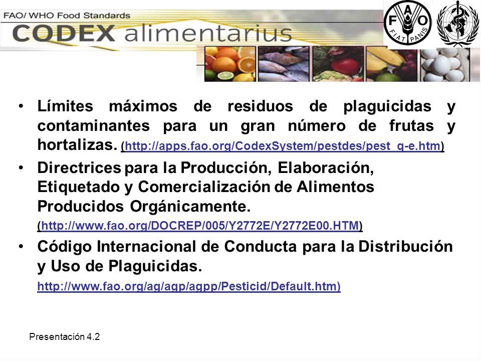 Límites máximos de residuos de plaguicidas y contaminantes para un gran número de frutas y hortalizas. (http://apps.fao.org/CodexSystem/pestdes/pest_q-e.htm)