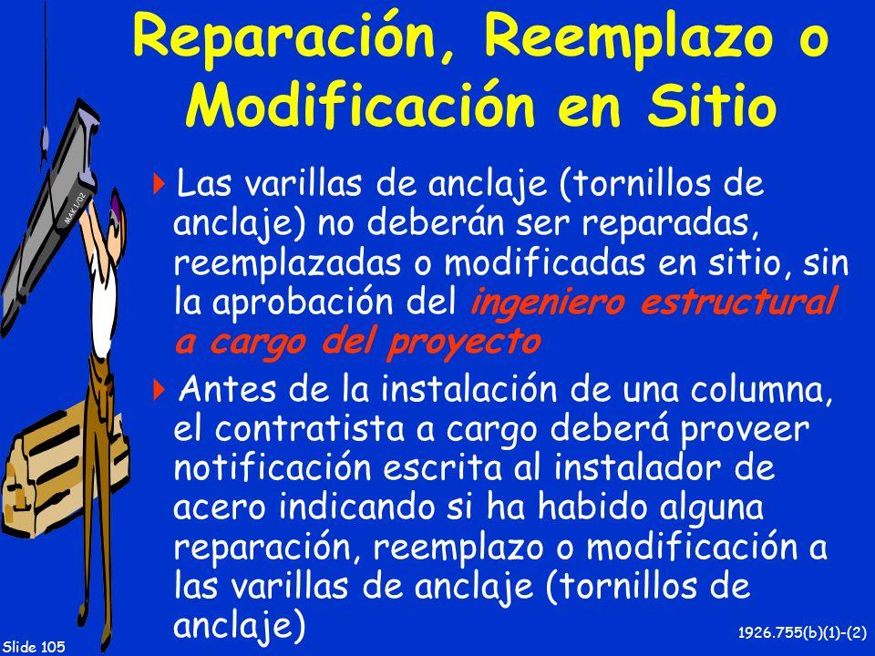 Reparación, Reemplazo o Modificación en Sitio