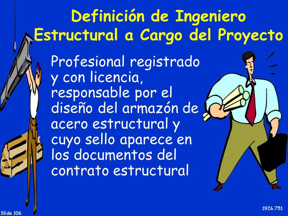Definición de Ingeniero Estructural a Cargo del Proyecto