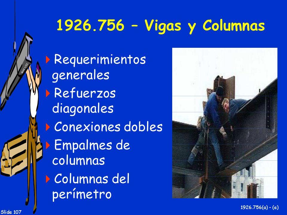 1926.756 – Vigas y Columnas Requerimientos generales