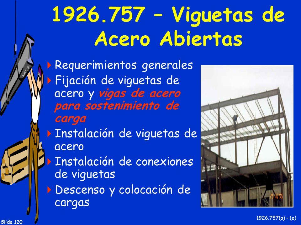 1926.757 – Viguetas de Acero Abiertas