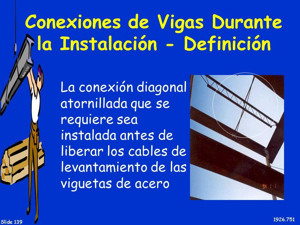 Conexiones de Vigas Durante la Instalación - Definición