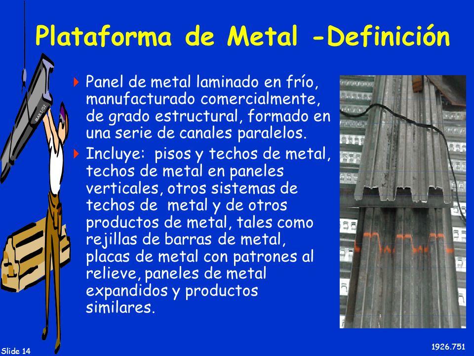 Plataforma de Metal -Definición
