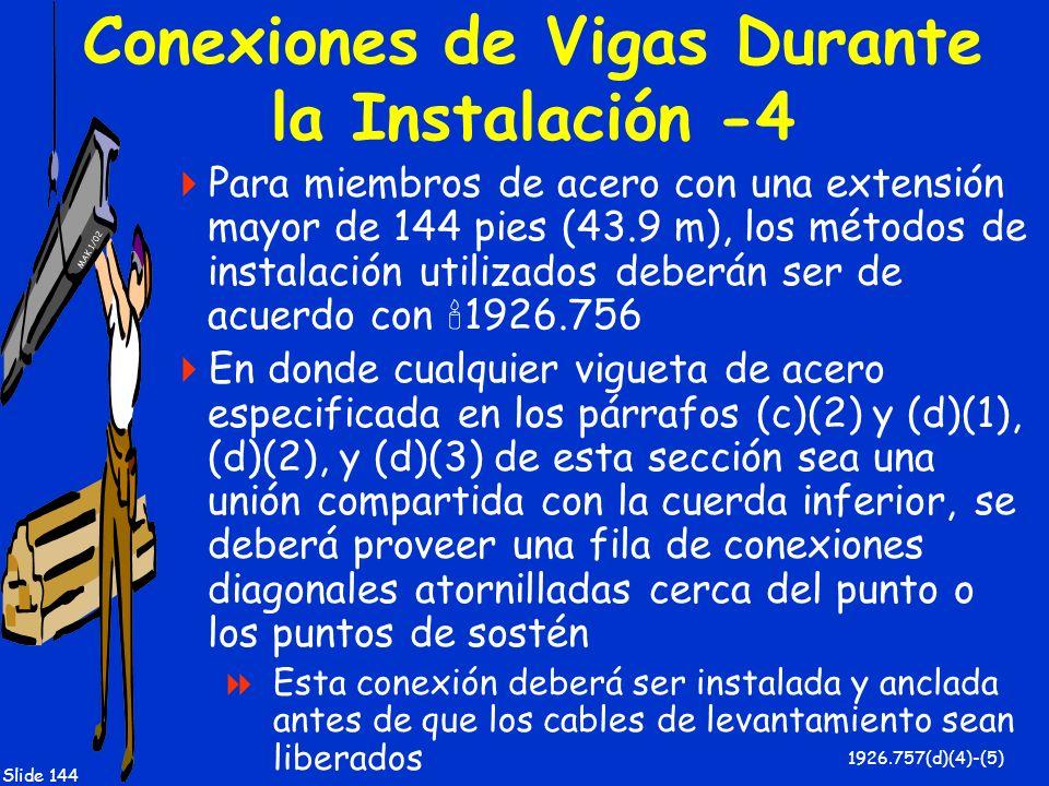 Conexiones de Vigas Durante la Instalación -4