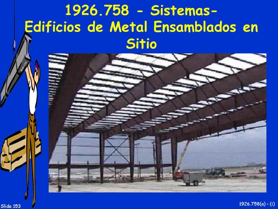 1926.758 - Sistemas- Edificios de Metal Ensamblados en Sitio