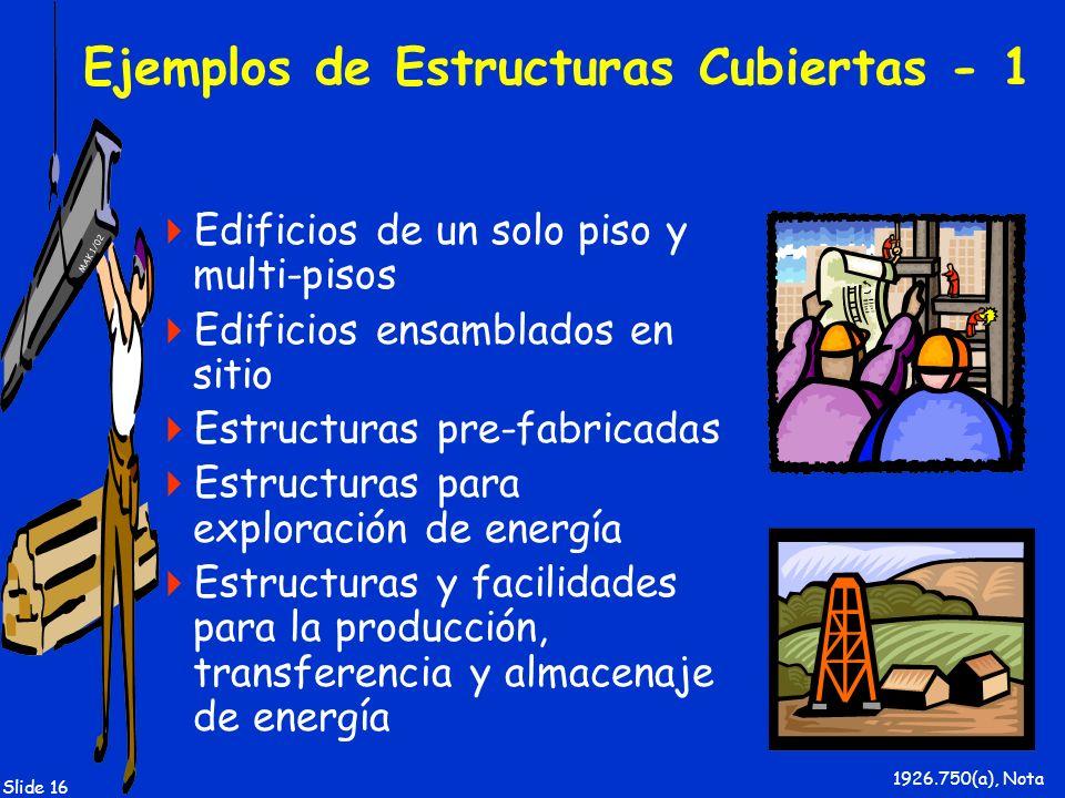 Ejemplos de Estructuras Cubiertas - 1