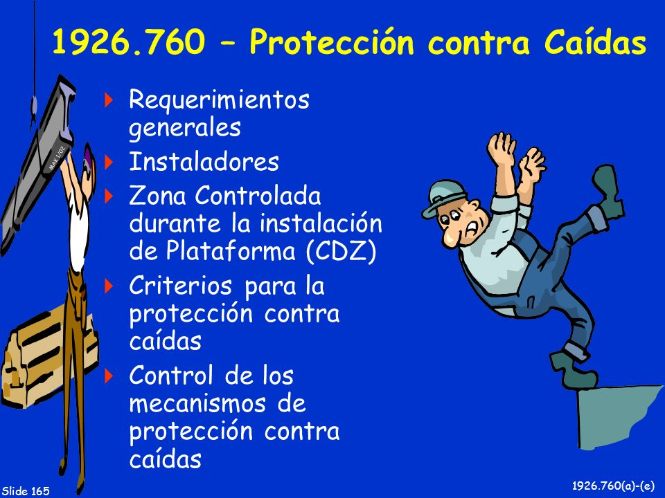 1926.760 – Protección contra Caídas