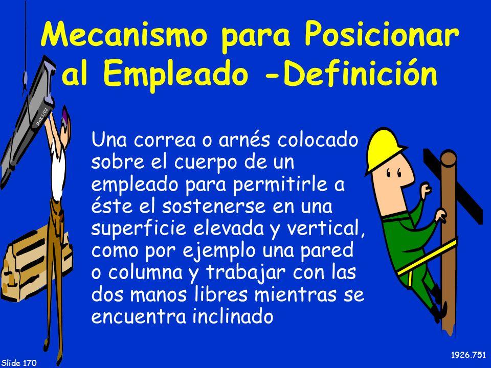 Mecanismo para Posicionar al Empleado -Definición