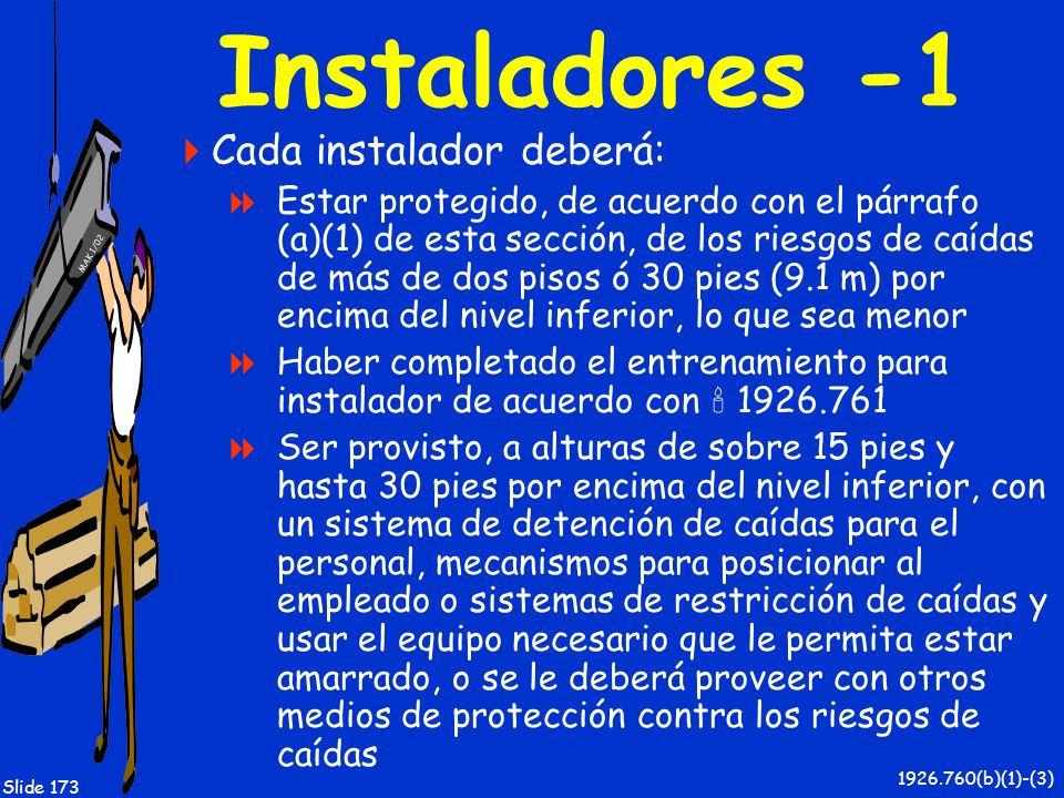 Instaladores -1 Cada instalador deberá: