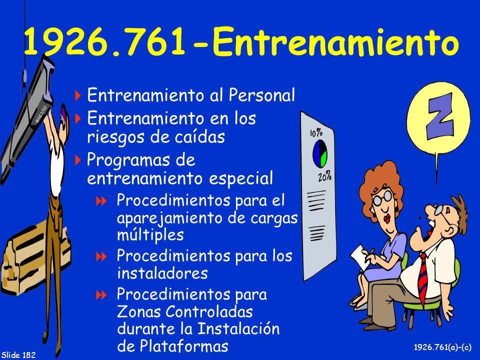 1926.761-Entrenamiento Entrenamiento al Personal