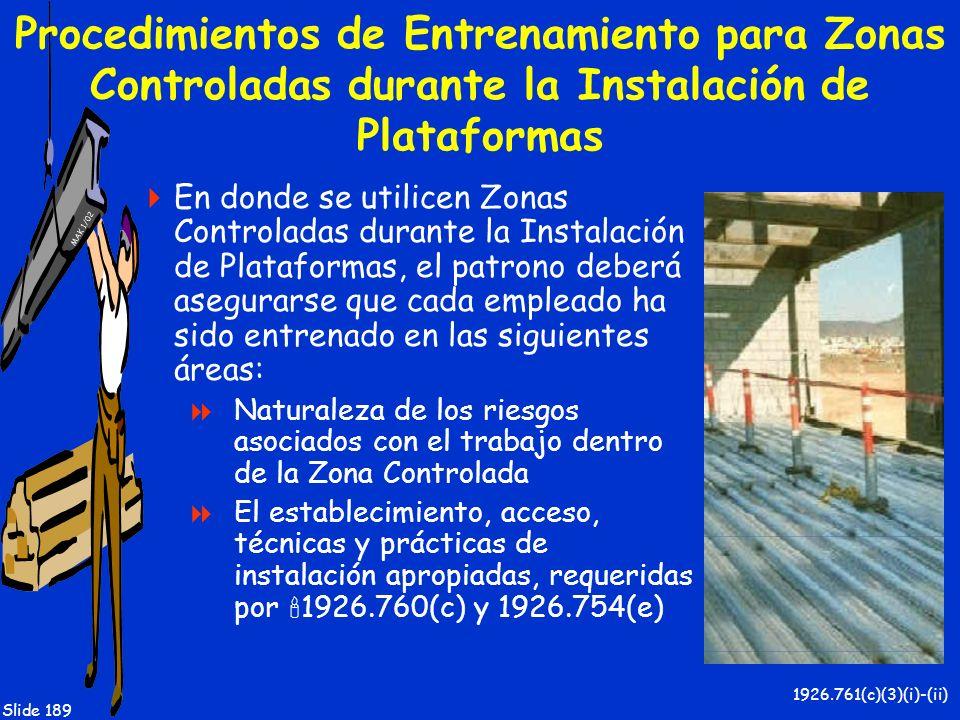 Procedimientos de Entrenamiento para Zonas Controladas durante la Instalación de Plataformas