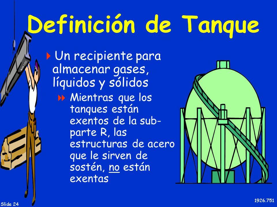 Definición de Tanque Un recipiente para almacenar gases, líquidos y sólidos.