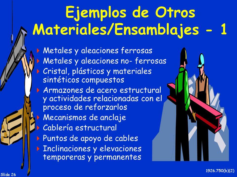 Ejemplos de Otros Materiales/Ensamblajes - 1