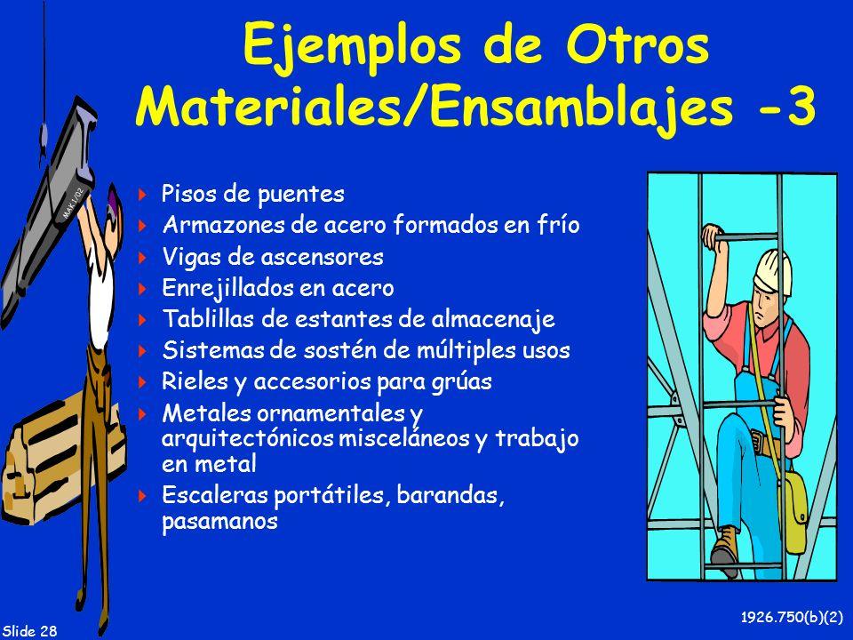 Ejemplos de Otros Materiales/Ensamblajes -3