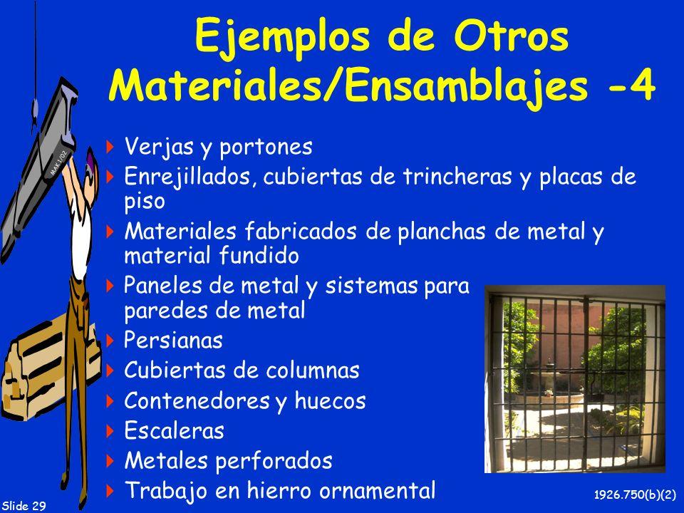 Ejemplos de Otros Materiales/Ensamblajes -4