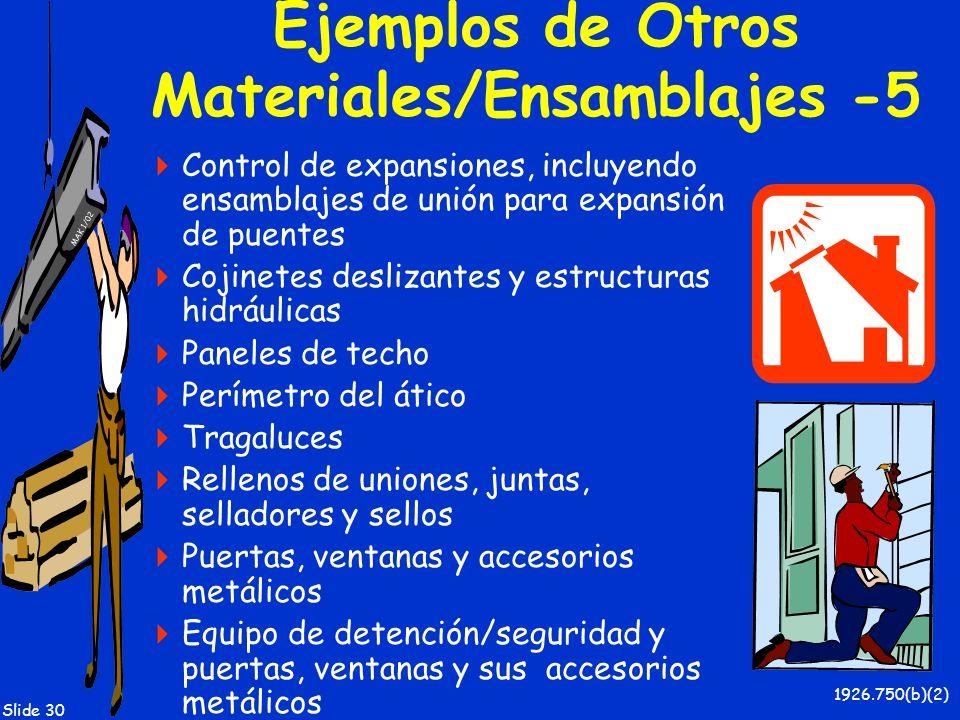 Ejemplos de Otros Materiales/Ensamblajes -5