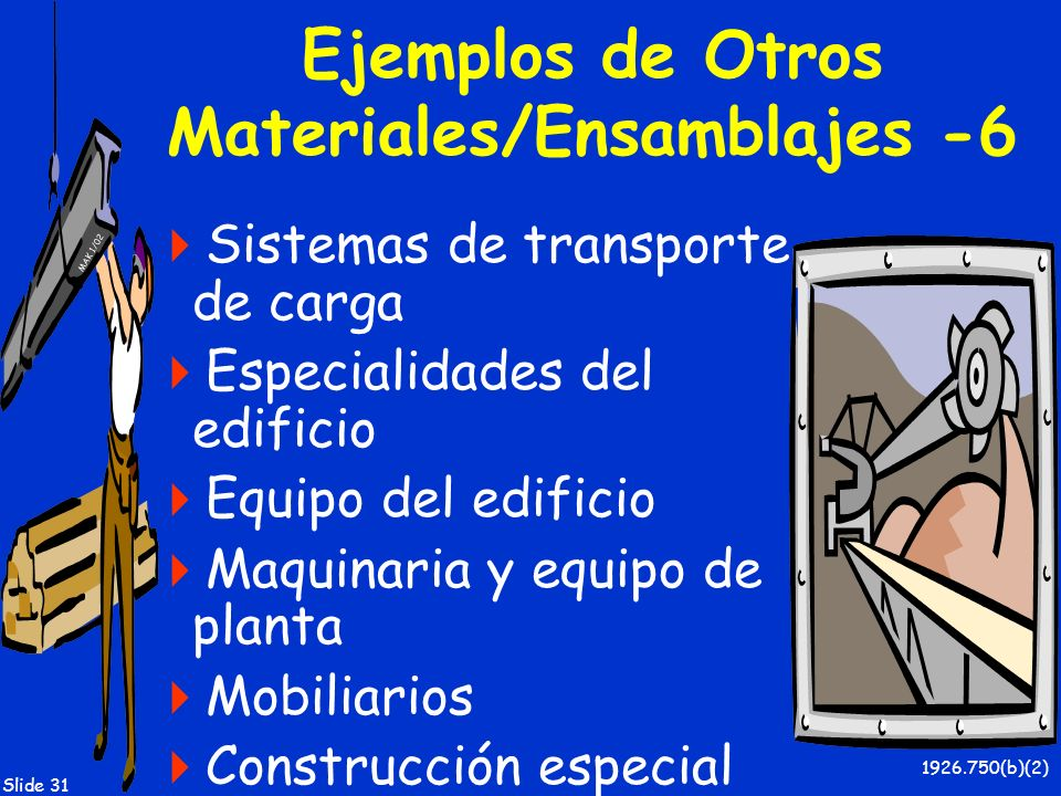 Ejemplos de Otros Materiales/Ensamblajes -6
