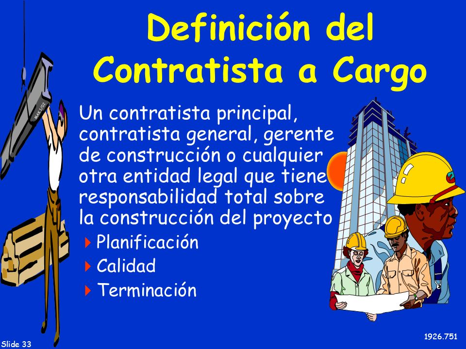 Definición del Contratista a Cargo