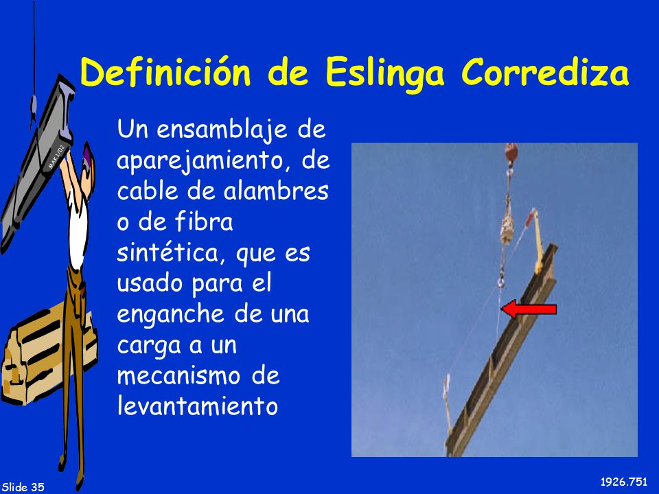 Definición de Eslinga Corrediza