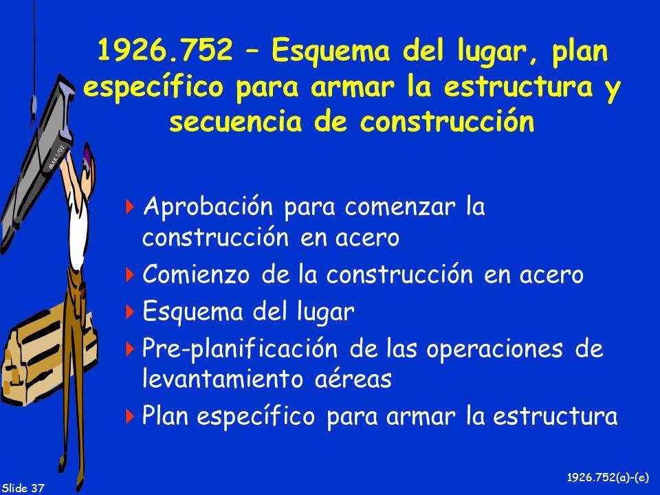 1926.752 – Esquema del lugar, plan específico para armar la estructura y secuencia de construcción