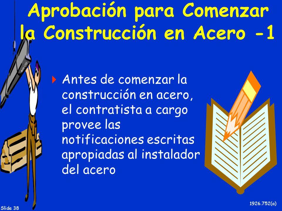 Aprobación para Comenzar la Construcción en Acero -1
