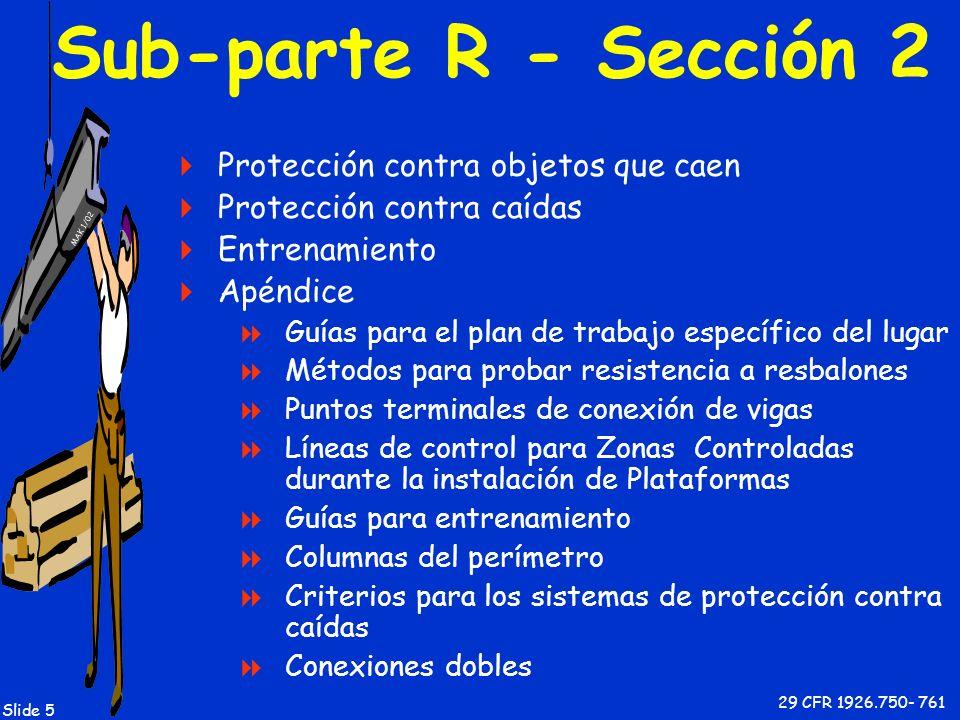 Sub-parte R - Sección 2 Protección contra objetos que caen
