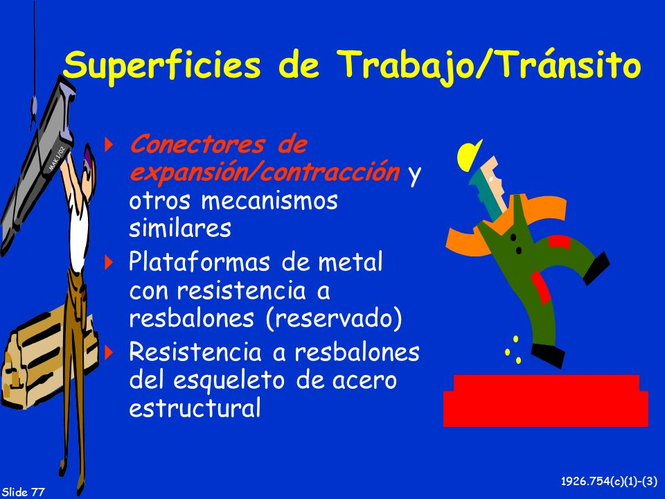 Superficies de Trabajo/Tránsito