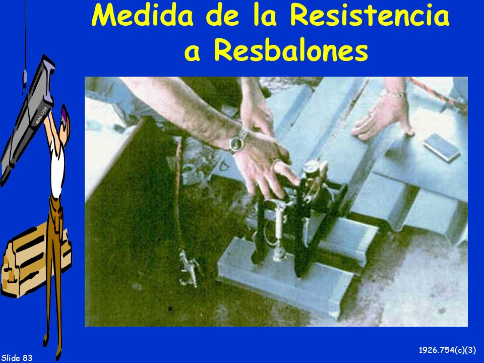 Medida de la Resistencia a Resbalones
