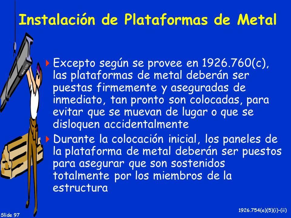 Instalación de Plataformas de Metal