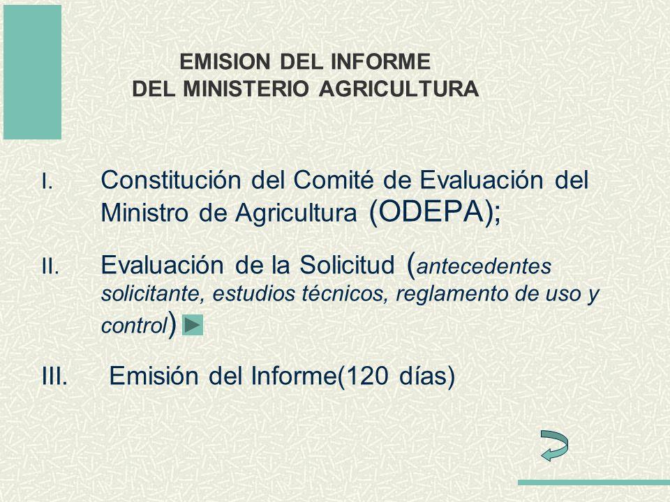 EMISION DEL INFORME DEL MINISTERIO AGRICULTURA