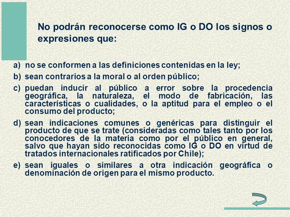 No podrán reconocerse como IG o DO los signos o expresiones que: