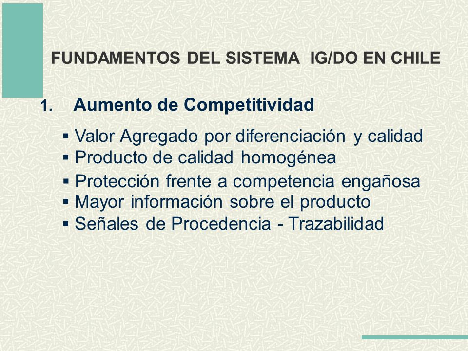 FUNDAMENTOS DEL SISTEMA IG/DO EN CHILE