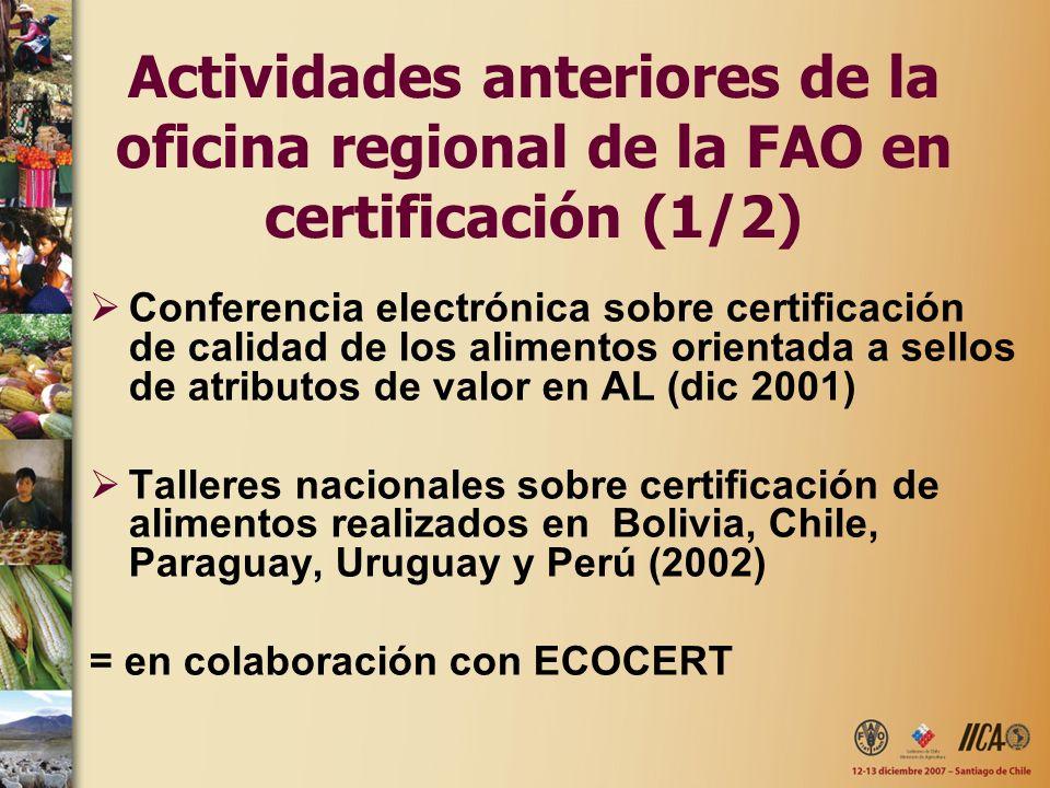 Actividades anteriores de la oficina regional de la FAO en certificación (1/2)
