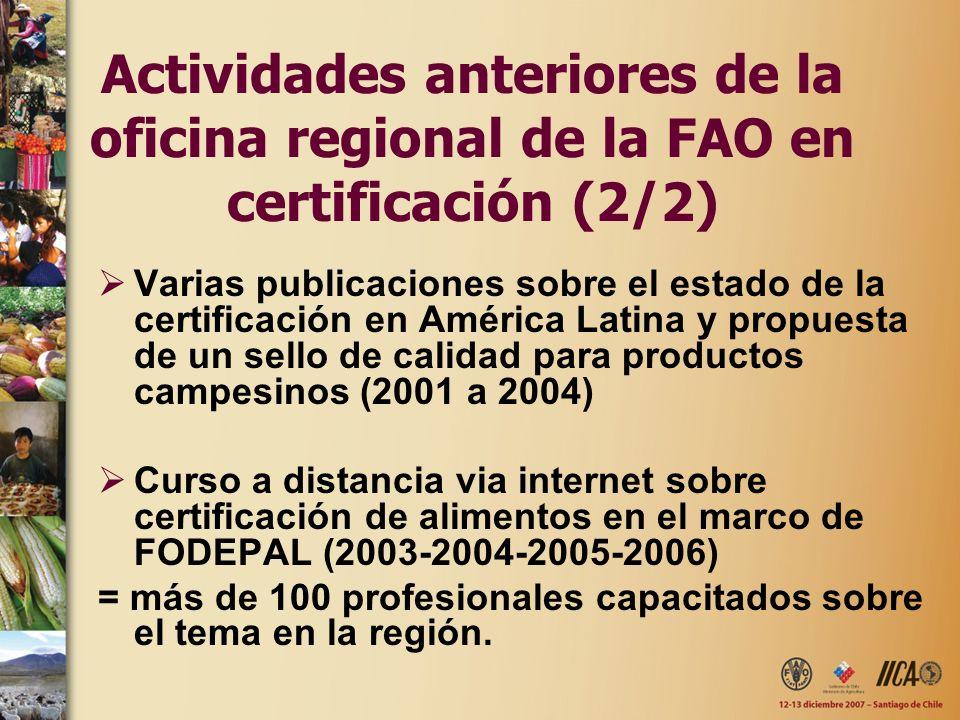 Actividades anteriores de la oficina regional de la FAO en certificación (2/2)
