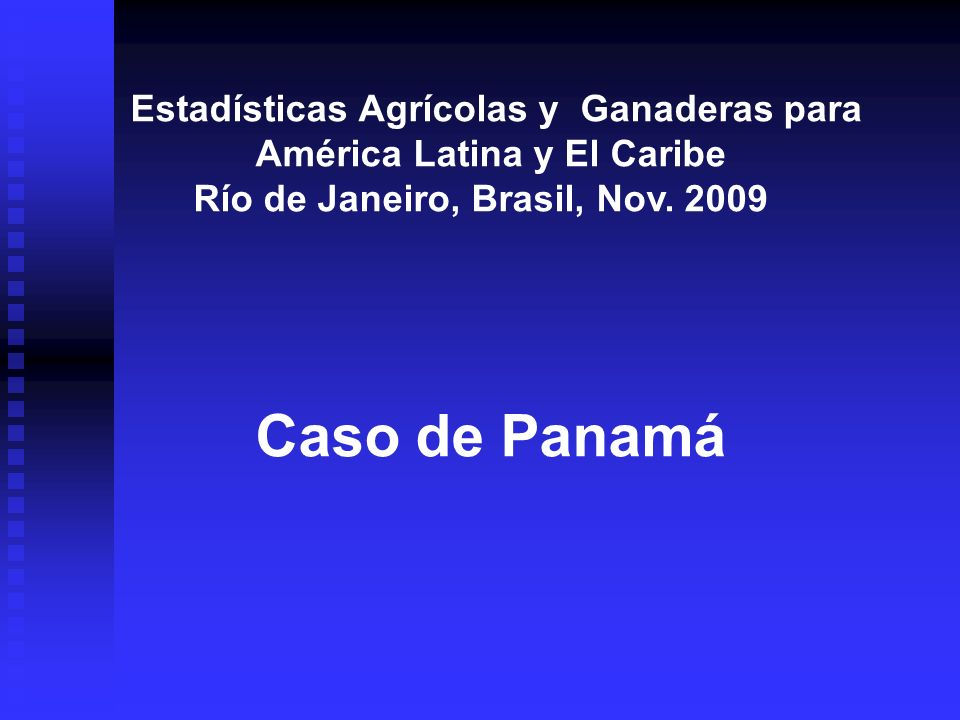 Estadísticas Agrícolas y Ganaderas para América Latina y El Caribe