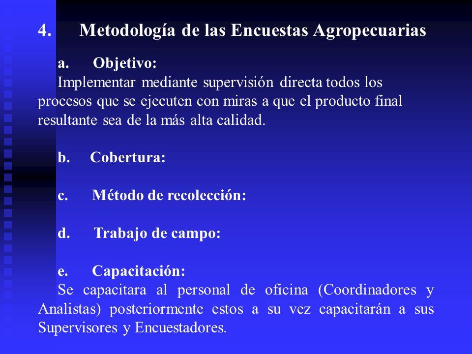 4. Metodología de las Encuestas Agropecuarias