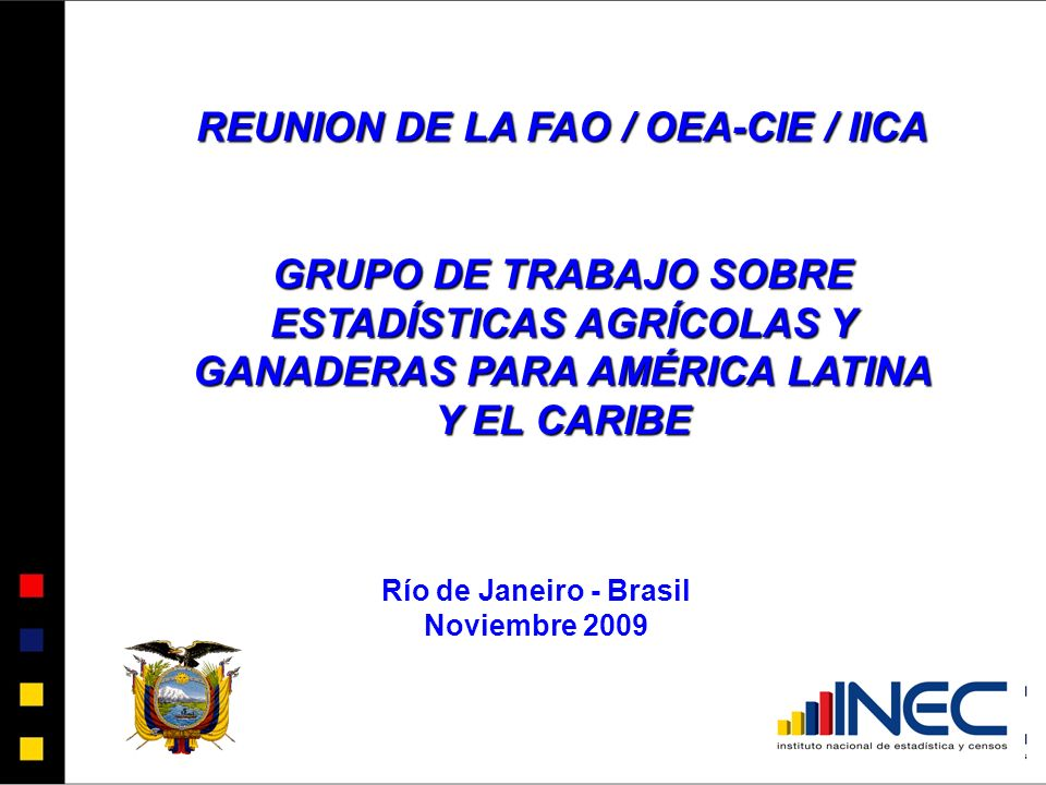 REUNION DE LA FAO / OEA-CIE / IICA