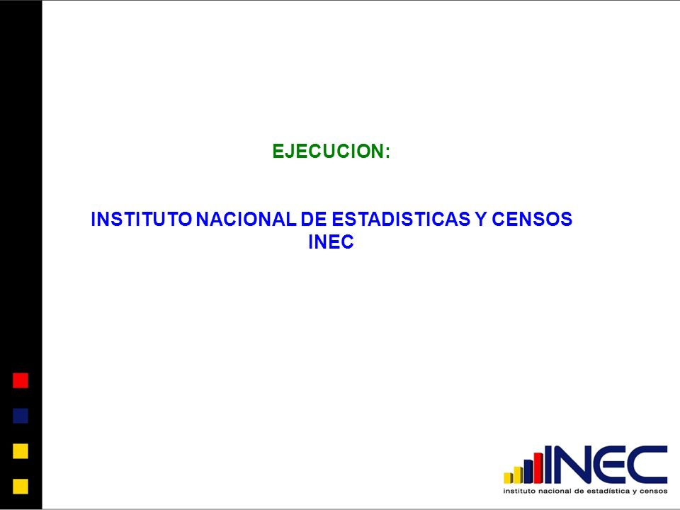 INSTITUTO NACIONAL DE ESTADISTICAS Y CENSOS INEC