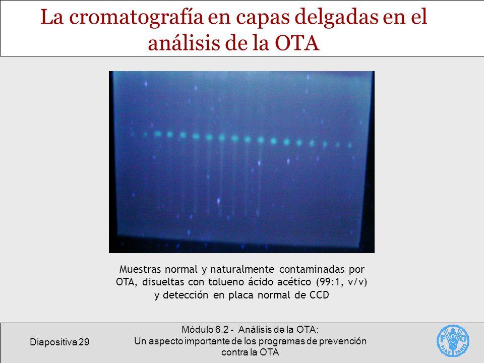 La cromatografía en capas delgadas en el análisis de la OTA