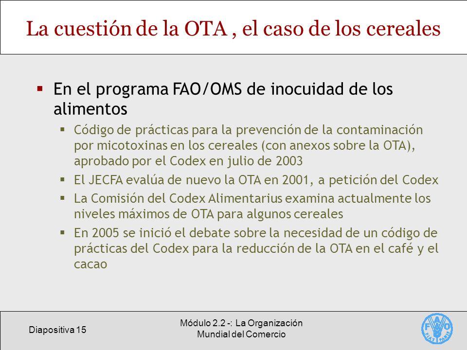 La cuestión de la OTA , el caso de los cereales