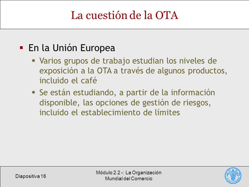Módulo 2.2 -: La Organización Mundial del Comercio