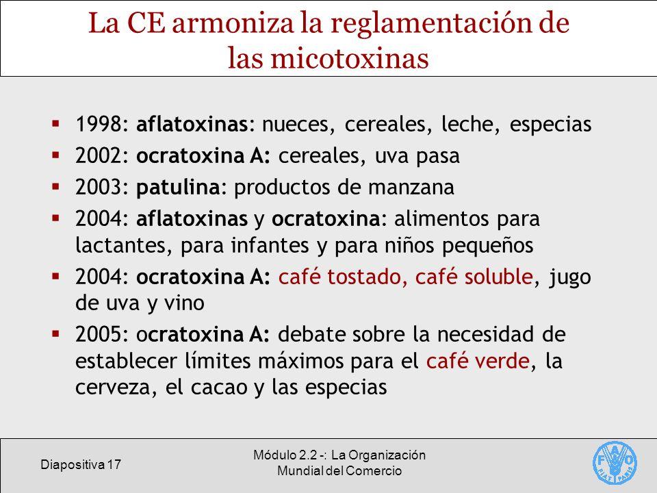 La CE armoniza la reglamentación de las micotoxinas