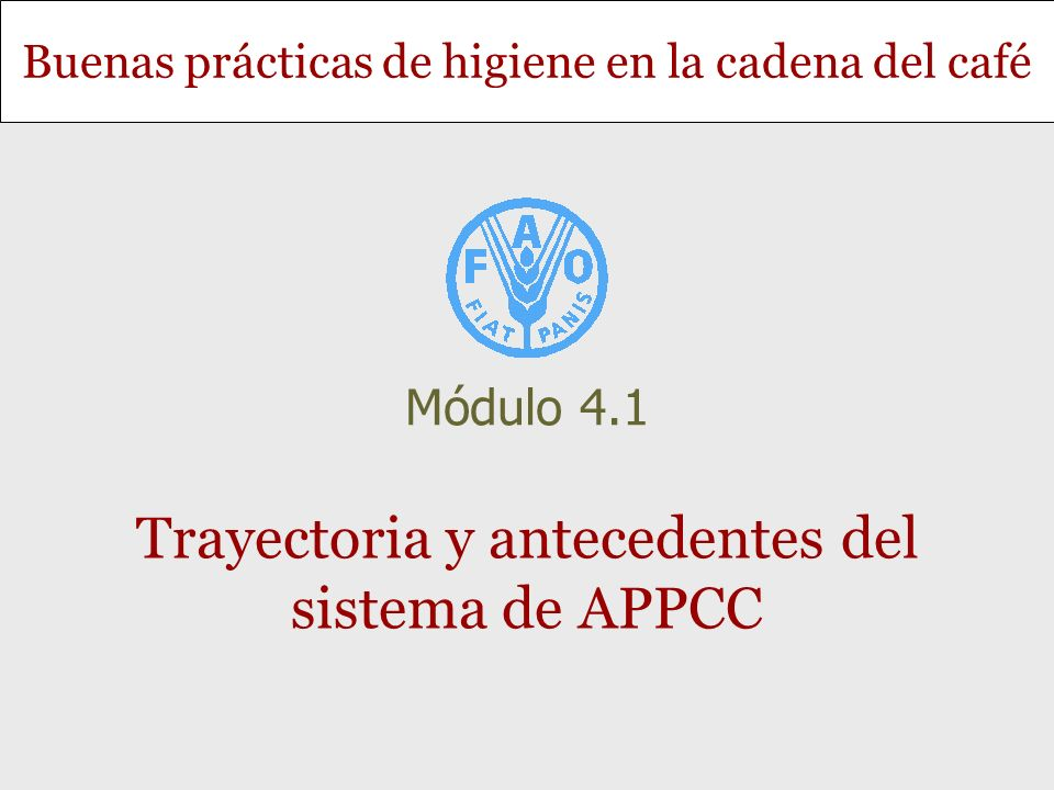 Trayectoria y antecedentes del sistema de APPCC