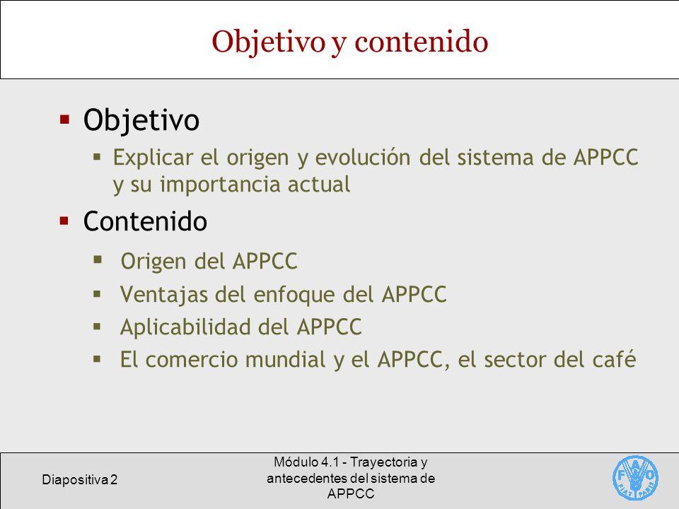 Módulo 4.1 - Trayectoria y antecedentes del sistema de APPCC