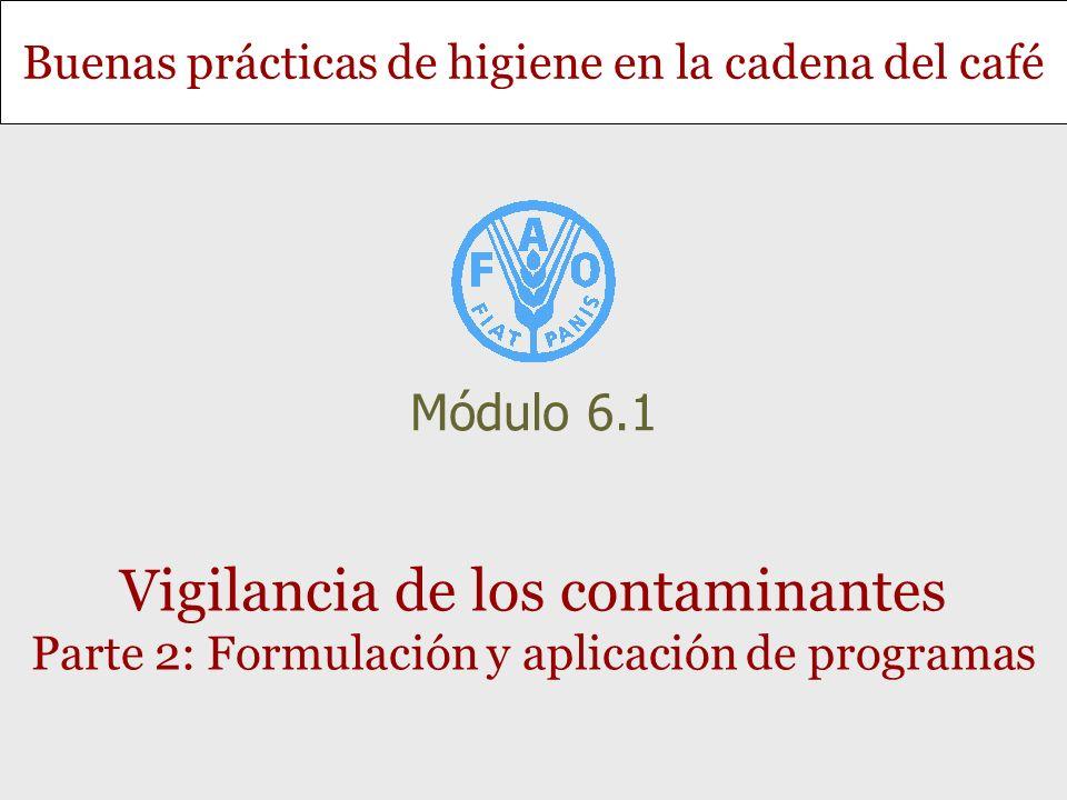 Módulo 6.1 Vigilancia de los contaminantes Parte 2: Formulación y aplicación de programas