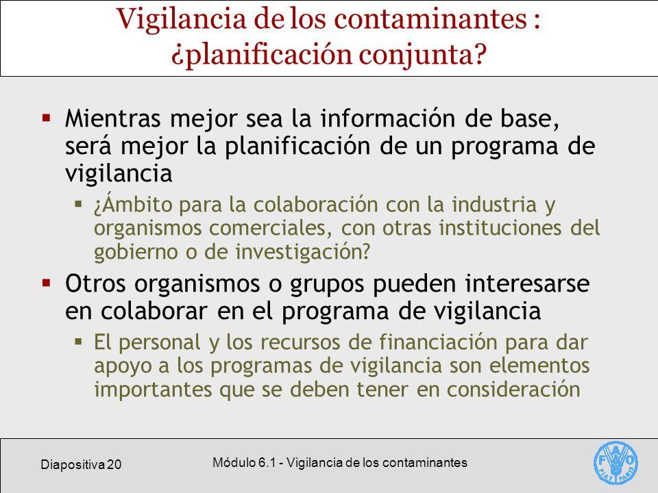 Vigilancia de los contaminantes : ¿planificación conjunta