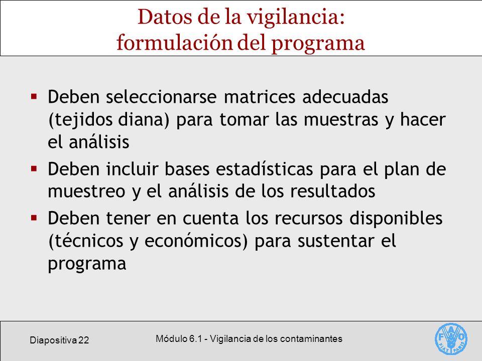 Datos de la vigilancia: formulación del programa