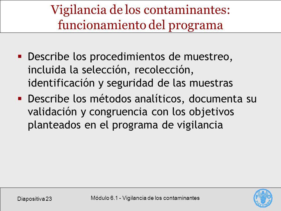 Vigilancia de los contaminantes: funcionamiento del programa