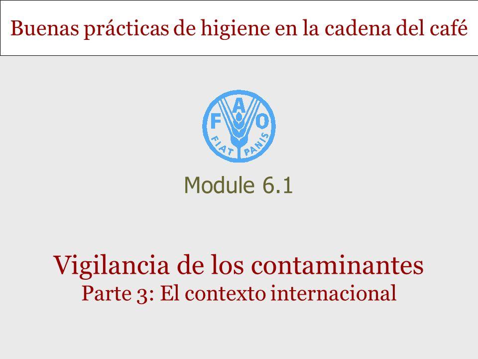 Vigilancia de los contaminantes Parte 3: El contexto internacional