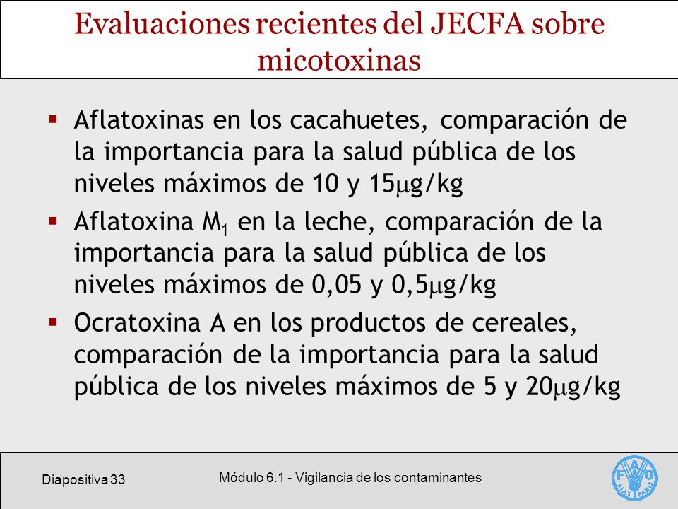 Evaluaciones recientes del JECFA sobre micotoxinas